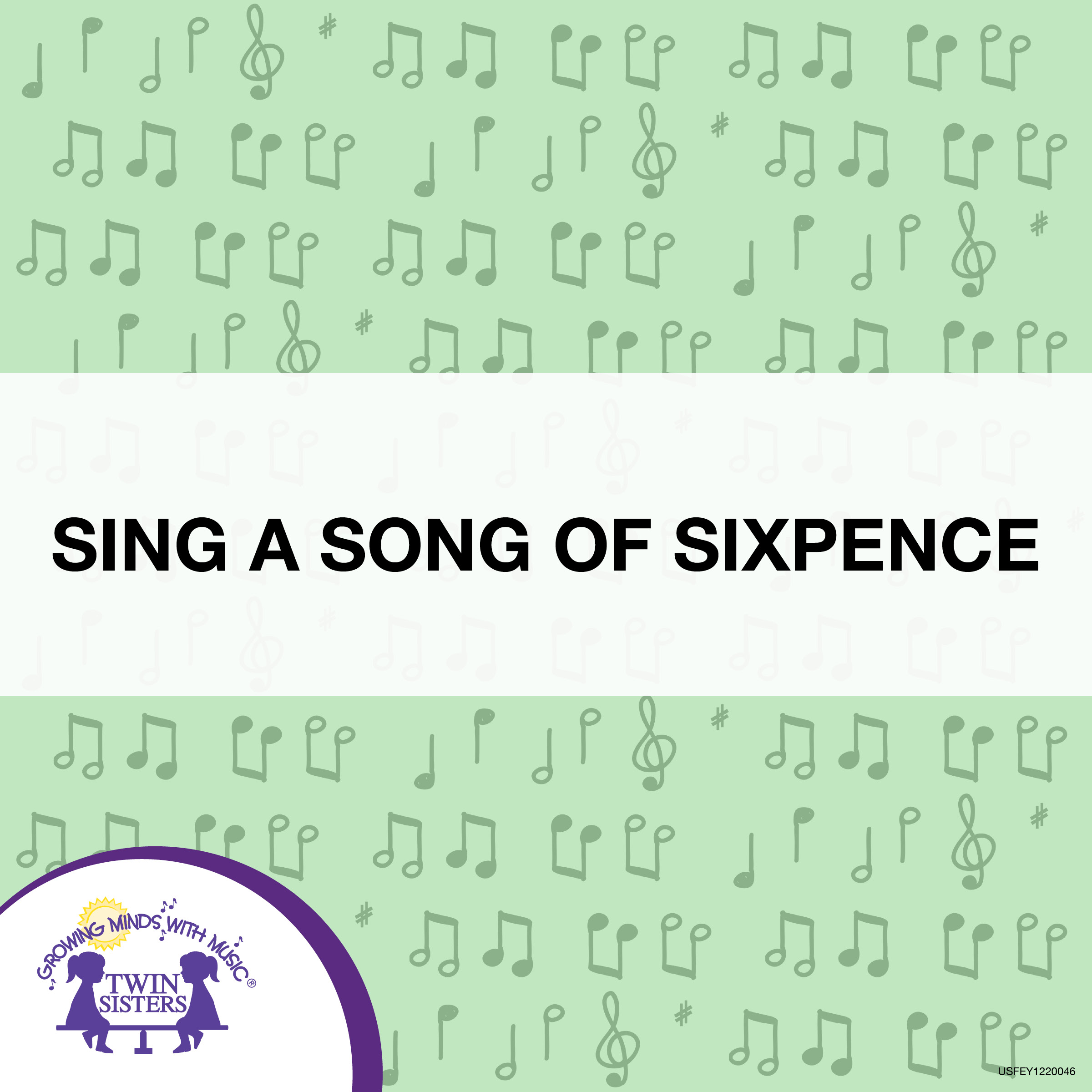 Sheh Song Mp3 Download By Singa: Sing A Song Of Sixpence