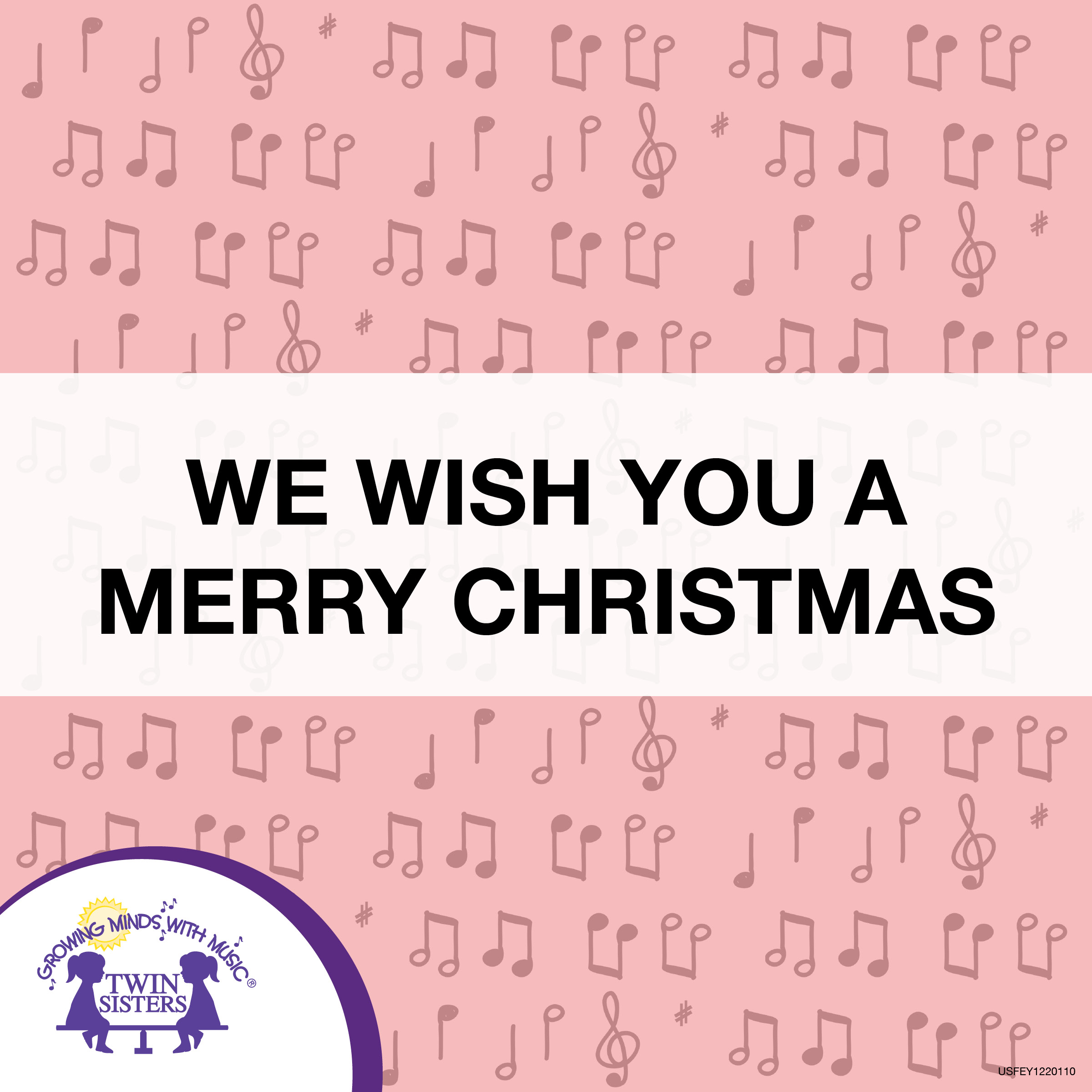 We Wish You A Merry Christmas - Twin Sisters