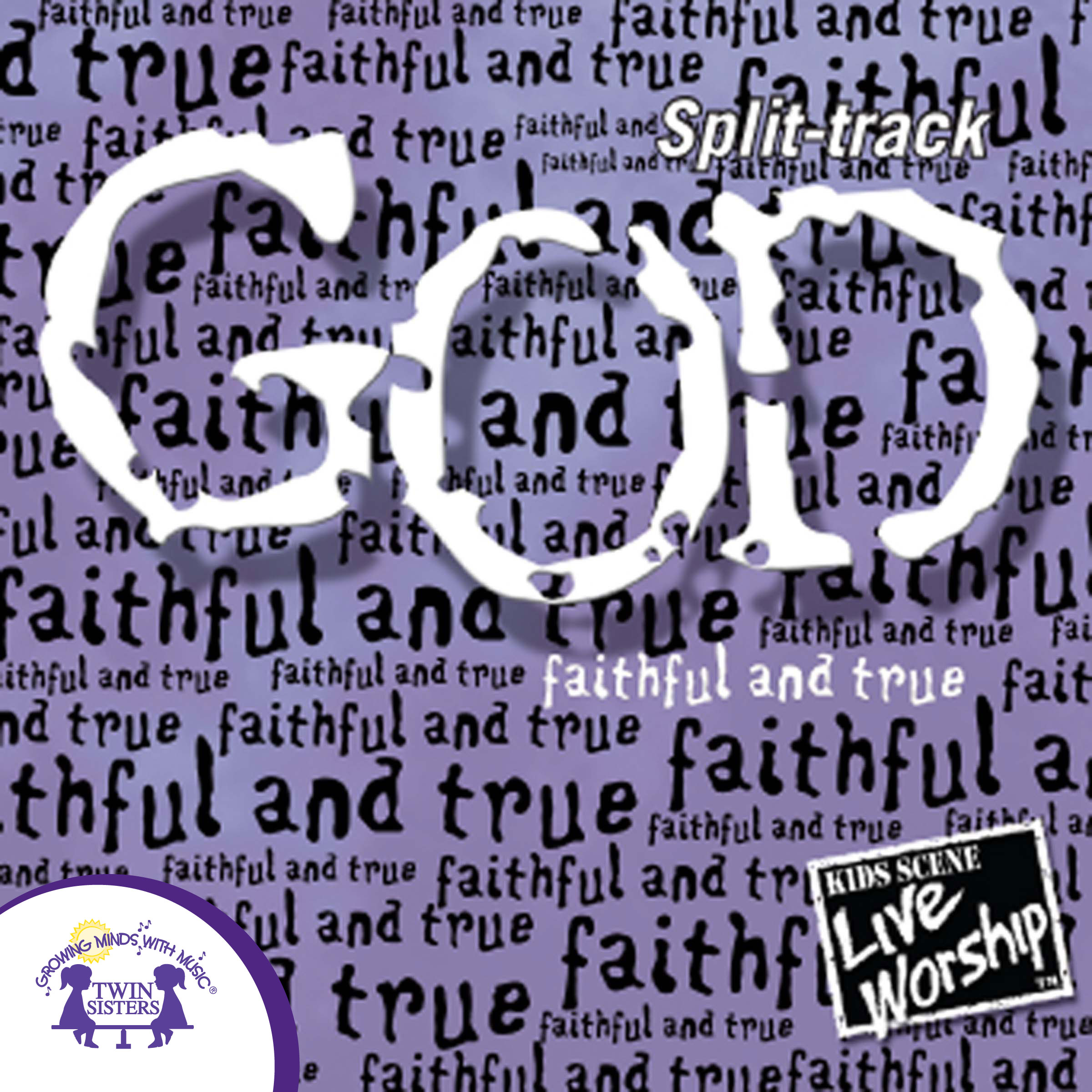 God – Faithful and True Split-Track | Twin Sisters